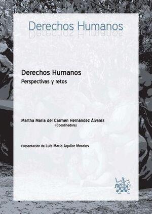 DERECHOS HUMANOS . PERSPECTIVAS Y RETOS