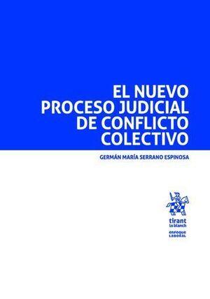 EL NUEVO PROCESO JUDICIAL DE CONFLICTO COLECTIVO