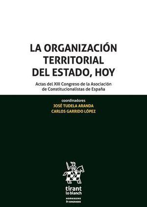 LA ORGANIZACIÓN TERRITORIAL DEL ESTADO, HOY