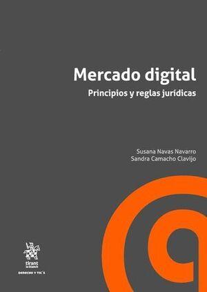MERCADO DIGITAL PRINCIPIOS Y REGLAS JURÍDICAS