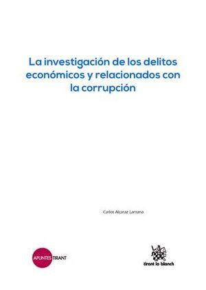 LA INVESTIGACIÓN DE LOS DELITOS ECONÓMICOS Y RELACIONADOS CON LA CORRUPCIÓN