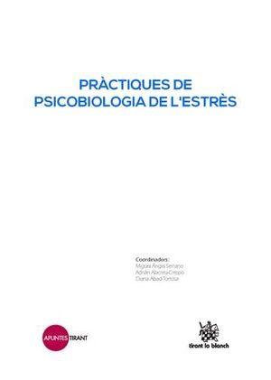 PRÀCTIQUES DE PSICOBIOLOGIA DE L?ESTRÈS