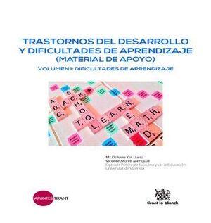 TRASTORNOS DEL DESARROLLO Y DIFICULTADES DE APRENDIZAJE (MATERIAL DE APOYO) VOLUMEN I: DIFICULTADES