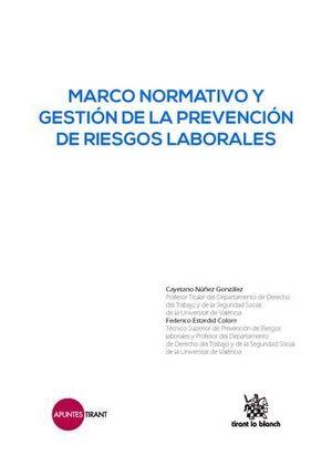 MARCO NORMATIVO Y GESTIÓN DE LA PREVENCIÓN DE RIESGOS LABORALES