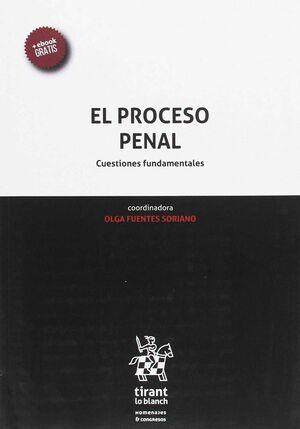 EL PROCESO PENAL. CUESTIONES FUNDAMENTALES