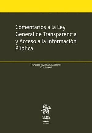 COMENTARIOS A LA LEY GENERAL DE TRANSPARENCIA Y ACCESO A LA INFORMACIÓN PÚBLICA
