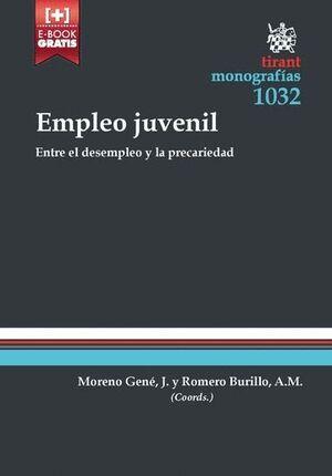 EMPLEO JUVENIL . ENTRE EL DESEMPLEO Y LA PRECARIEDAD