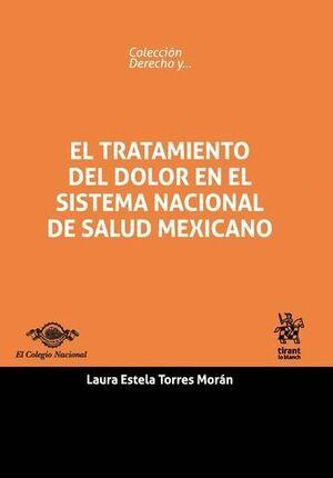EL TRATAMIENTO DEL DOLOR EN EL SISTEMA NACIONAL DE SALUD MEXICANO