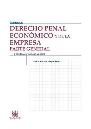 DERECHO PENAL ECONÓMICO Y DE LA EMPRESA PARTE GENERAL 5ª EDICIÓN 2016