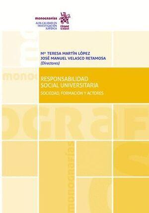 RESPONSABILIDAD SOCIAL UNIVERSITARIA SOCIEDAD, FORMACIÓN Y ACTORES