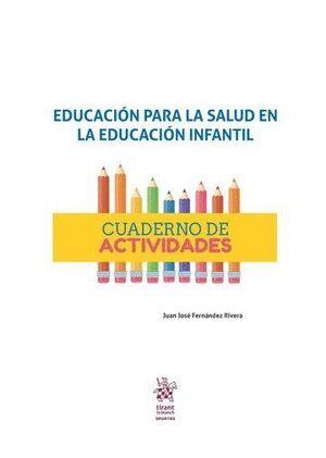 EDUCACIÓN PARA LA SALUD EN LA EDUCACIÓN INFANTIL