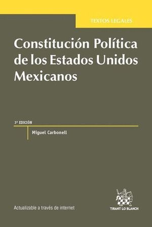 CONSTITUCIÓN POLTICA DE LOS ESTADOS UNIDOS MEXICANOS 3ª EDICIÓN 2016