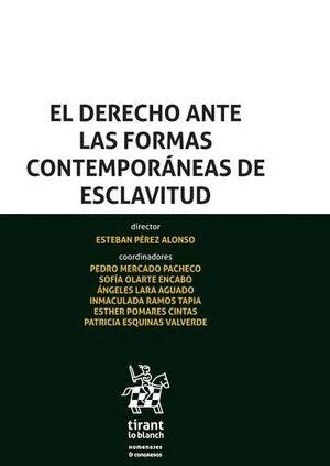 EL DERECHO ANTE LAS FORMAS CONTEMPORÁNEAS DE ESCLAVITUD