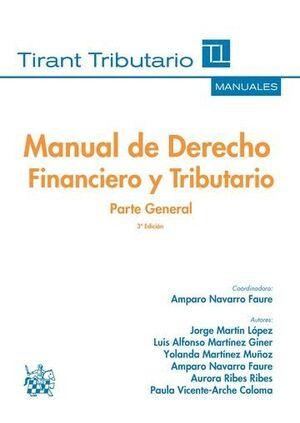 MANUAL DE DERECHO FINANCIERO Y TRIBUTARIO PARTE GENERAL 3ª EDICIÓN 2016
