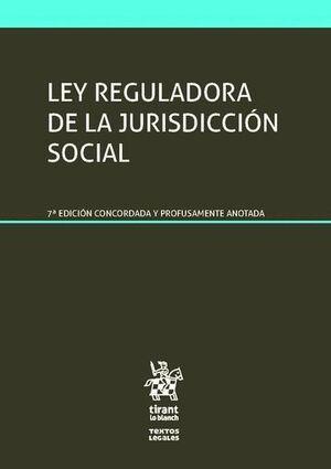 LEY REGULADORA DE LA JURISDICCIÓN SOCIAL 7ª EDICIÓN 2016