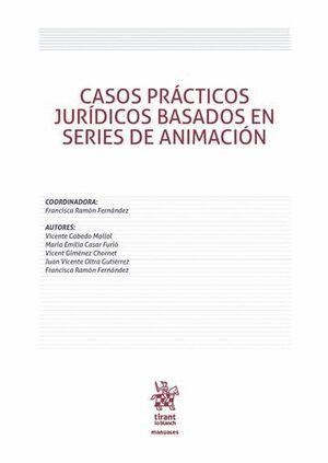 CASOS PRÁCTICOS JURÍDICOS BASADOS EN SERIES DE ANIMACIÓN
