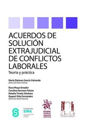 ACUERDOS DE SOLUCIÓN EXTRAJUDICIAL DE CONFLICTOS LABORALES TEORA Y PRÁCTICA