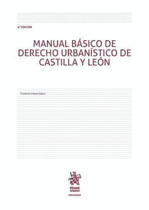 MANUAL BÁSICO DE DERECHO URBANÍSTICO DE CASTILLA Y LEÓN 4ª EDICIÓN 2016