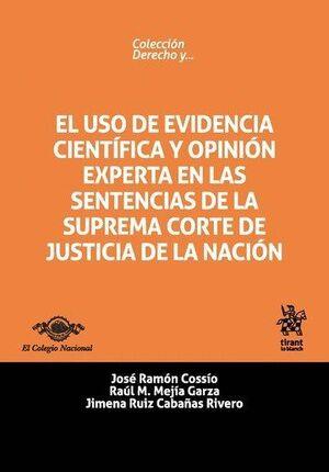 EL USO DE EVIDENCIA CIENTFICA Y OPINIÓN EXPERTA EN LAS SENTENCIAS DE LA SUPREMA CORTE DE JUSTICIA D