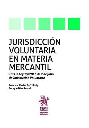 JURISDICCIÓN VOLUNTARIA EN MATERIA MERCANTIL