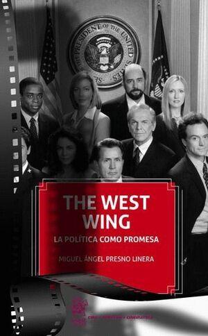 THE WEST WING LA POLTICA COMO PROMESA