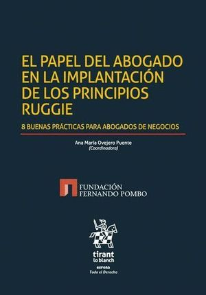 EL PAPEL DEL ABOGADO EN LA IMPLANTACIÓN DE LOS PRINCIPIOS RUGGIE