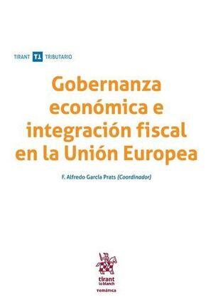 GOBERNANZA ECONÓMICA E INTEGRACIÓN FISCAL EN LA UNIÓN EUROPEA