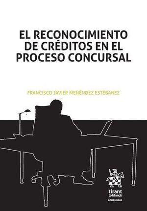 EL RECONOCIMIENTO DE CRÉDITOS EN EL PROCESO CONCURSAL