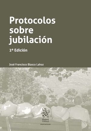 PROTOCOLOS SOBRE JUBILACIÓN 2ª EDICIÓN 2016