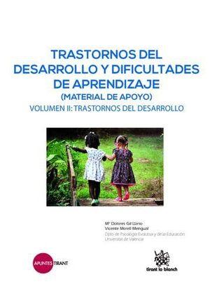 TRASTORNOS DEL DESARROLLO Y DIFICULTADES DE APRENDIZAJE (MATERIAL DE APOYO) VOLUMEN II: TRASTORNOS DEL DESARROLLO