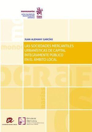 LAS SOCIEDADES MERCANTILES URBANSTICAS DE CAPITAL INTEGRAMENTE PÚBLICO EN EL AMBITO LOCAL