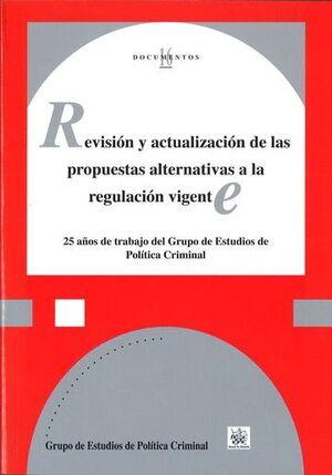 REVISIÓN Y ACTUALIZACIÓN DE LAS PROPUESTAS ALTERNATIVAS A LA REGULACIÓN VIGENTE
