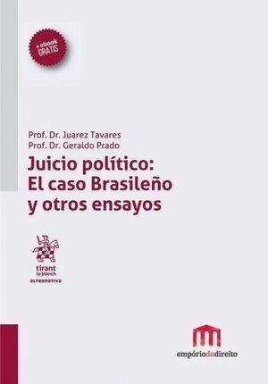 JUICIO POLTICO: EL CASO BRASILEÑO Y OTROS ENSAYOS