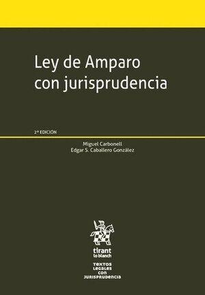 LEY DE AMPARO CON JURISPRUDENCIA 2ª EDICIÓN 2017