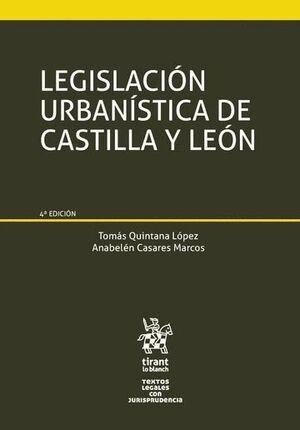 LEGISLACIÓN URBANÍSTICA DE CASTILLA Y LEÓN 4ª EDICIÓN 2016