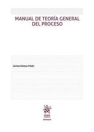 MANUAL DE TEORÍA GENERAL DEL PROCESO