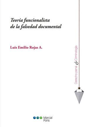 TEORÍA FUNCIONALISTA DE LA FALSEDAD DOCUMENTAL