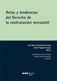 RETOS Y TENDENCIAS DEL DERECHO DE LA CONTRATACIÓN MERCANTIL