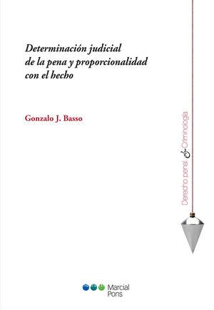 DETERMINACIÓN JUDICIAL DE LA PENA Y PROPORCIONALIDAD CON EL HECHO