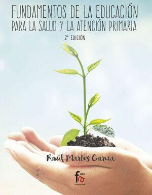 FUNDAMENTOS DE LA EDUCACION PARA LA SLUD Y LA ATENCION PRIMARIA-2 EDICION
