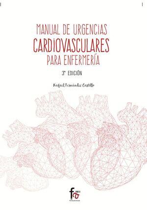 MANUAL DE URGENCIAS CARDIOVASCULARES PARA ENFERMERIA-3 EDICION