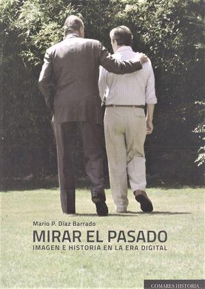 MIRAR EL PASADO