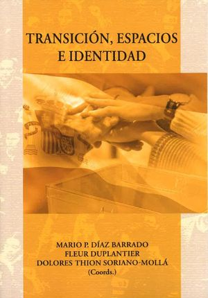 TRANSICIÓN, ESPACIOS E IDENTIDAD