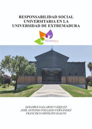 RESPONSABILIDAD SOCIAL UNIVERSITARIA EN LA UNIVERSIDAD DE EXTREMADURA