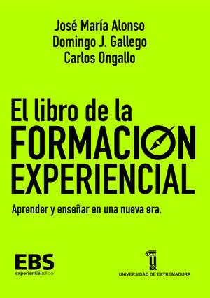 EL LIBRO DE LA FORMACIÓN EXPERENCIAL