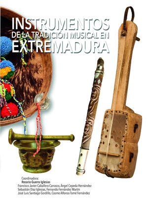 INSTRUMENTOS DE LA TRADICIÓN MUSICAL EN EXTREMADURA