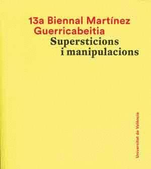 13A BIENNAL MARTÍNEZ GUERRICABEITIA