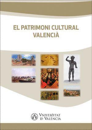 EL PATRIMONI CULTURAL VALENCIÀ