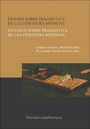 ESTUDIS SOBRE PRAGMÀTICA DE LA LITERATURA MEDIEVAL