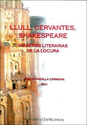 LLULL, CERVANTES, SHAKESPEARE